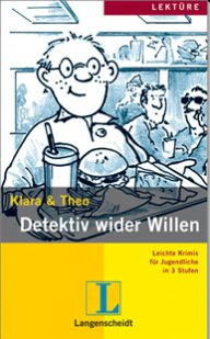 Klara und Theo: Detektiv wider Willen  +mini CD  A1-A2