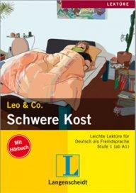 Leo und Co. Schwere Kost   Buch + CD, A1-A2