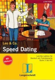 Leo und Co. Speed Dating  Buch + CD, A2- B1