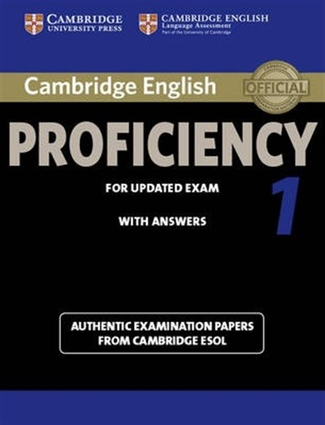 Cambridge English Proficiency for updated exam Practice Tests - Book 1 Student's Book without answers - Практически тестове по английски език за сертификат Proficiency - Книга 1 с отговори