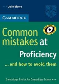 Common Mistakes at Proficiency and how to avoid them - Най-често допусканите грешки в Proficiency и как да ги избегнем