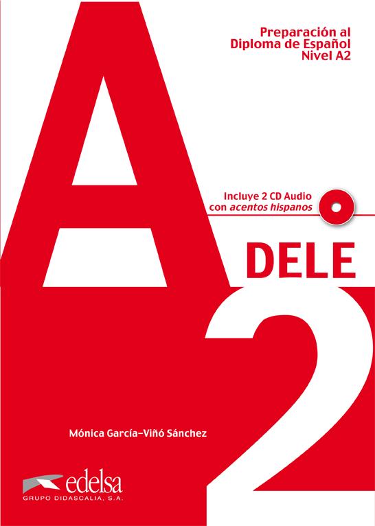 PREPARACION DELE A2 - LIBRO + CD - Подготовка за сертификат по испански език DELE - A2 с аудио диск