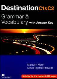Destination C1&C2<br> Grammar&Vocabulary + key <br>Английска граматика и лексика