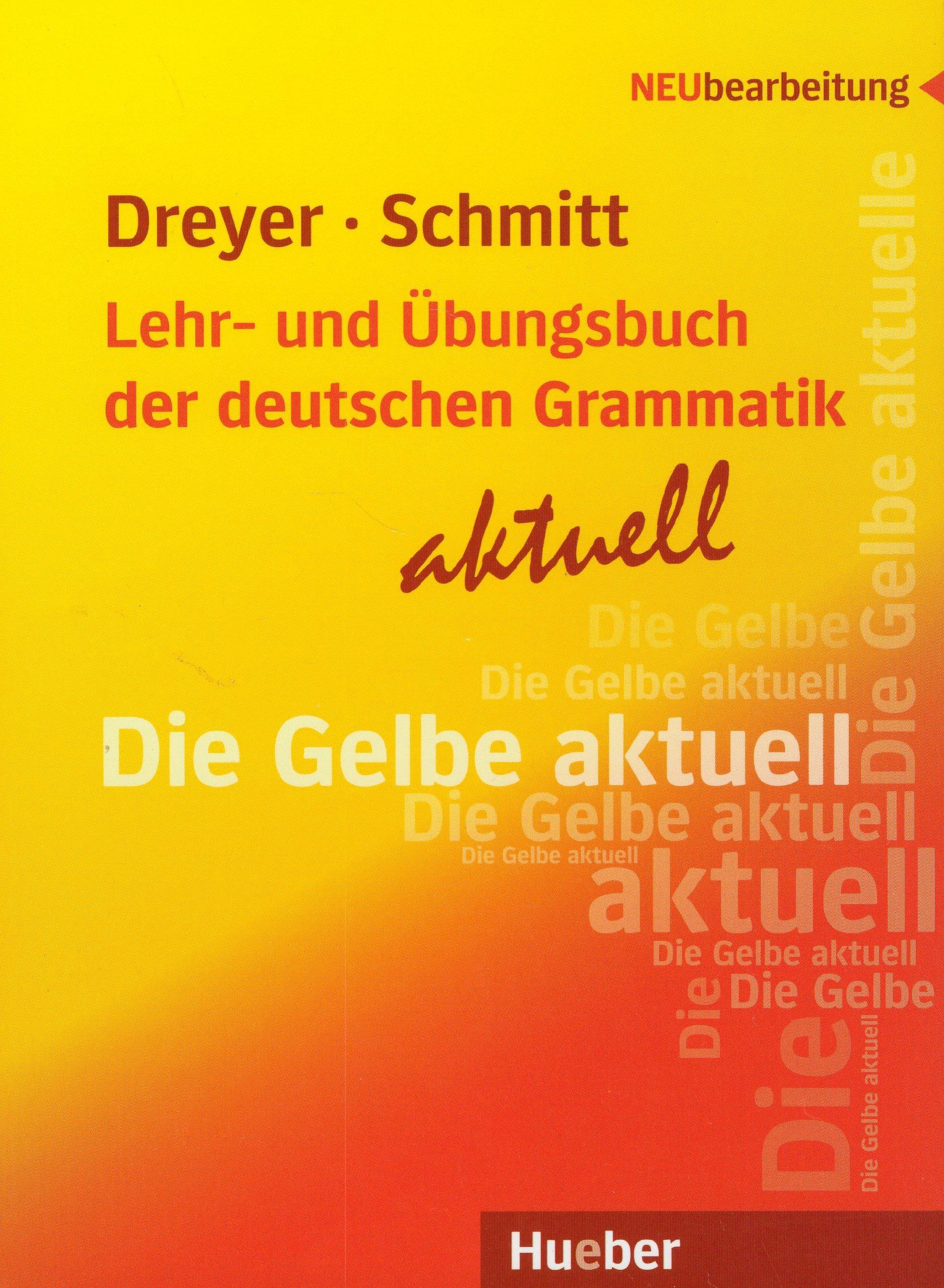 Немска граматика: Lehr- und Übungsbuch der deutschen Grammatik - aktuell