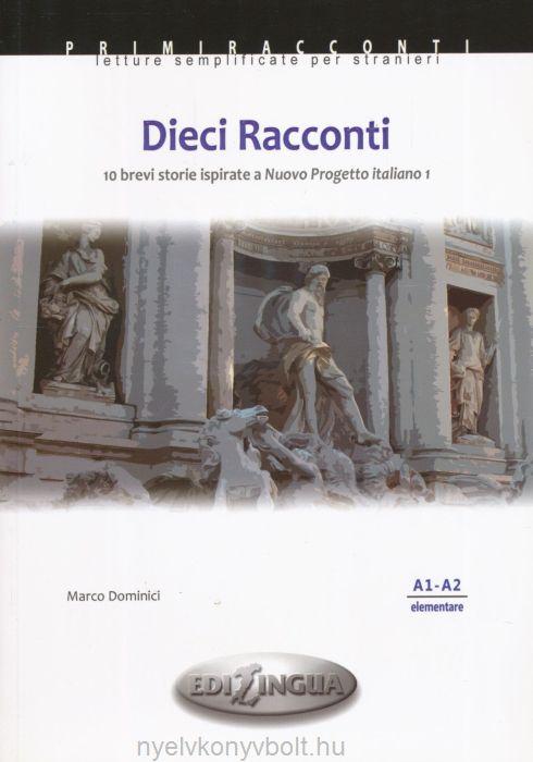 Nuovo Progetto Italiano: Dieci Racconti (Level A1-A2) - Адаптирана книга на италиански език за ниво А1-А2