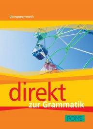 Direkt zur Grammatik - Немска граматика