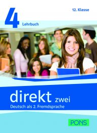 DIREKT zwei - Lehr- und Arbeitsbuch 4 + 2 CDs - Учебник по немски език за 9. клас - Част 4 - с аудио дискове