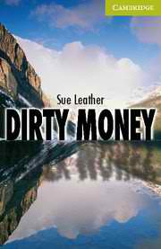 Dirty Money, Level Starter/Beginner- Адаптирана книга за абсолютно начинаещи