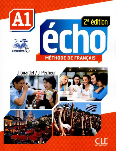 ÉCHO A1-Cahier pesonnel d\'apprentissage + DVD-Rom + livre-web A1 2e édition - Учебна тетрадка по френски език за ниво А1 с аудио диск, отговори и интерактивни упражнения, 2-ро издание