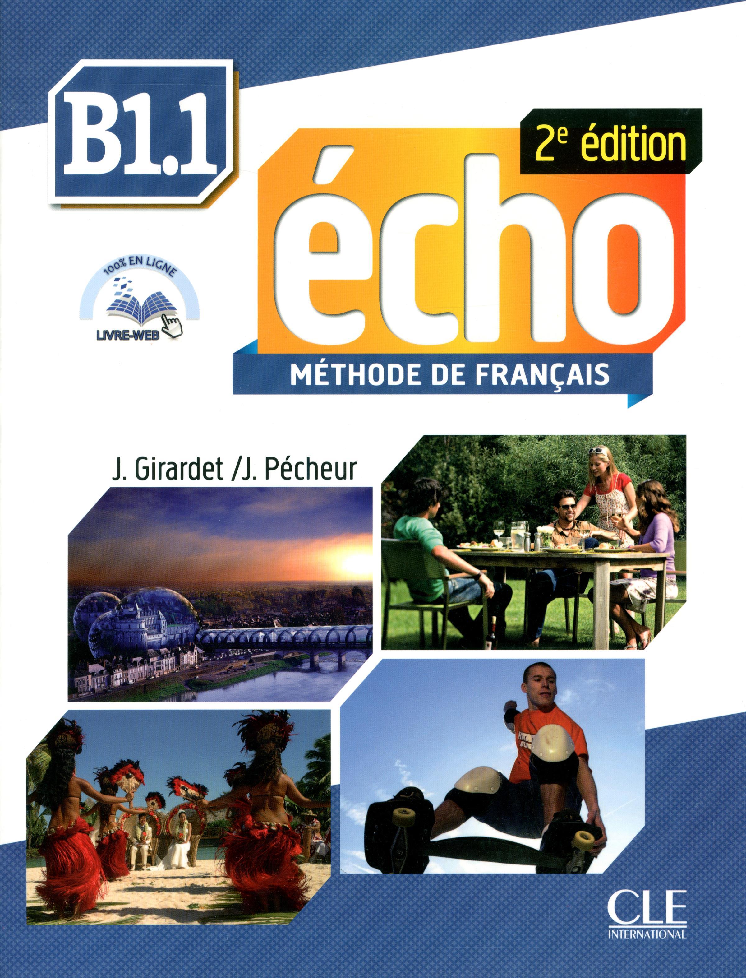 ÉCHO B1.1 - LIVRE DE L\'ÉLÈVE - Учебник по френски език
