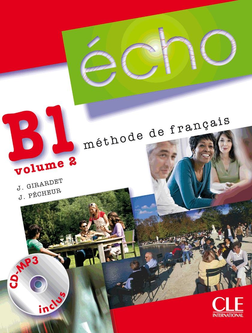 ÉCHO B1.2 - LIVRE DE L\'ÉLÈVE - Учебник по френски език