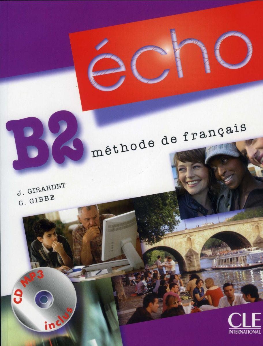 ÉCHO B2 - LIVRE DE L\'ÉLÈVE - Учебник по френски език