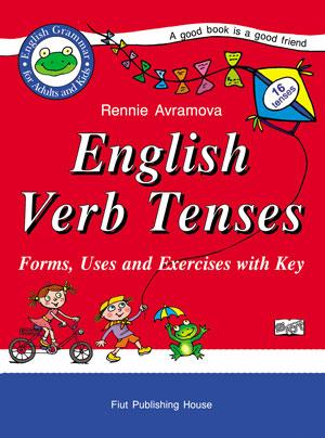 English Verb Tenses - Английските глаголни времена