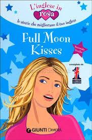 Full Moon Kisses/Целувки по пълнолуние