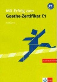 Mit Erfolg zum Goethe-Zertifikat C1 Übungsbuch mit CD - Подготовка за изпита Гьоте-Сертификат С1
