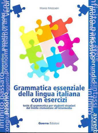 Grammatica essenziale della lingua italiana con esercizi - Основна италианска граматика с упражнения за начинаещи и средно напреднали