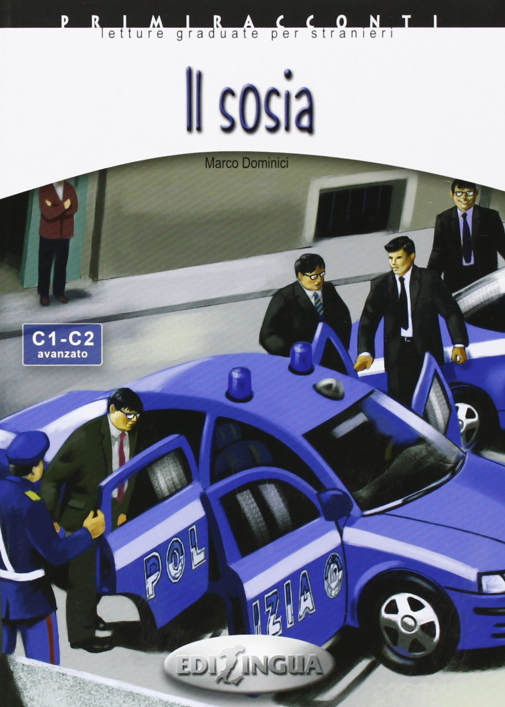 Primiracconti: Il Sosia - Адаптирана книжка на италиански език за ниво C1-C2