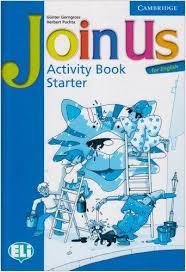 Join Us for English Starter Activity Book - Учебна тетрадка английски език за деца 1-4 клас