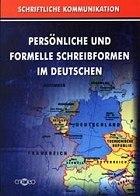 Писмена комуникация на немски език - Persönliche und Formelle Shreibformen im Deutschen