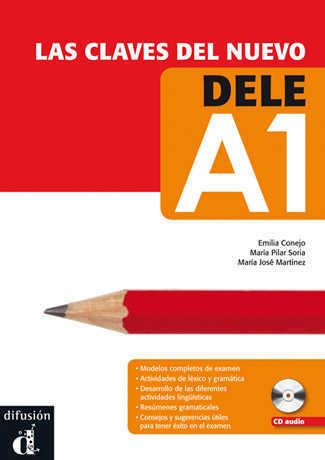 Las claves del nuevo DELE - А1 Libro del alumno +CD - Учебник и аудио диск по испански език за сертификат DELE, ниво А1