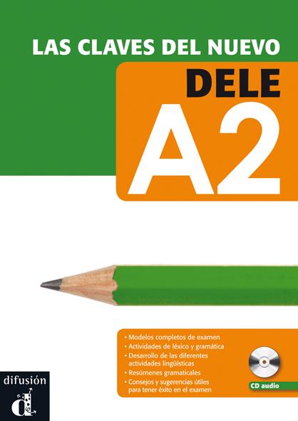Las claves del nuevo DELE - А2 Libro del alumno +CD - Учебник и аудио диск по испански език за сертификат DELE, ниво А2