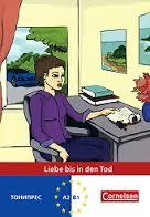 Liebe bis in den Tod. Адаптирана книга на немски за ниво А2-В1.