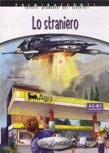 Lo straniero - Адаптирана книжка на италиански език за ниво А2-В1