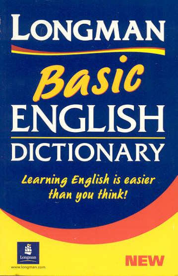 Longman Basic Dictionary - Основен английски тълковен речник