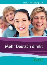 Mehr Deutsch direkt - Buch + 2 Audio-CDs - Учебно помагало по немски език за ниво B1+ с аудио дискове