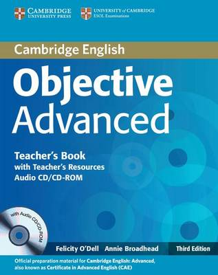 Objective Advanced  - 3rd ed. Teacher's Book with Teacher's Resources Audio CD/CD-ROM - Учителски учебник по английски език за Advanced