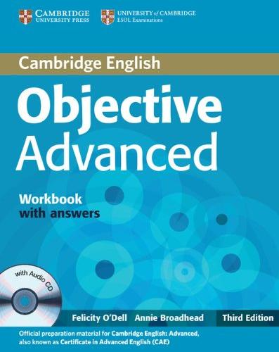 Objective Advanced  - 3rd ed. Workbook with Answers with Audio CD - Учебна тетрадка по английски език за Advanced