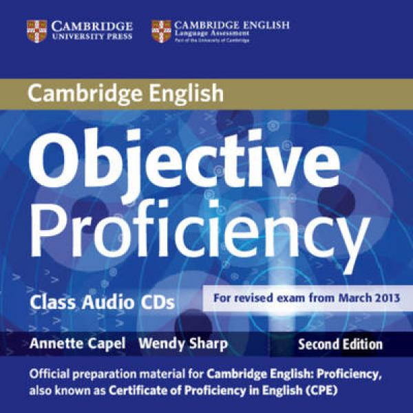 Objective Proficiency Second edition - Class Audio CDs (2) - Аудио дискове към учебника по английски език за Proficiency