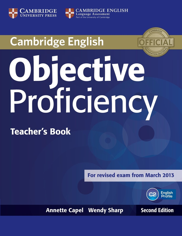 Objective Proficiency Second edition - Teacher's Book - Учителски учебник по английски език за Proficiency