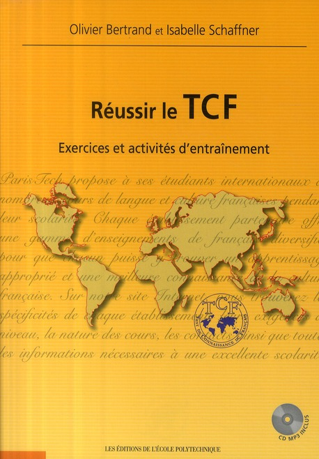 Réussir le TCF : Exercices et activités d\'entraînement (1CD audio MP3) - Подготовка за сертификат TCF по френски език