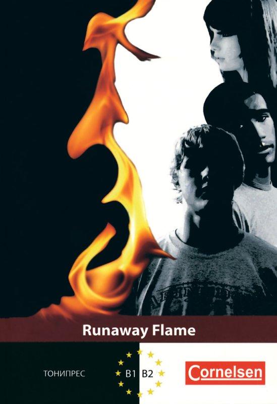 Runaway Flame/Бягащи пламъци