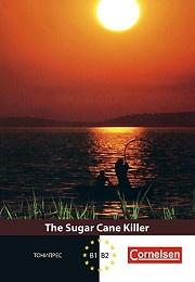 The Sugar Cane Killer/Убиецът от тръстиките