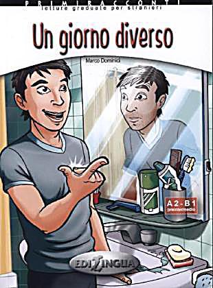 Un giorno diverso - Адаптирана книжка на италиански език за ниво А2-В1