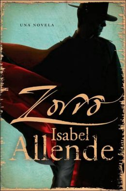ZORRO - Книга на испански език, Исабел Алиенде,
