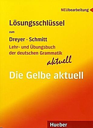Lehr- und Übungsbuch der deutschen Grammatik aktuell: Die Gelbe aktuell, Lösungsschlüssel<br>Немска граматика, Отговори