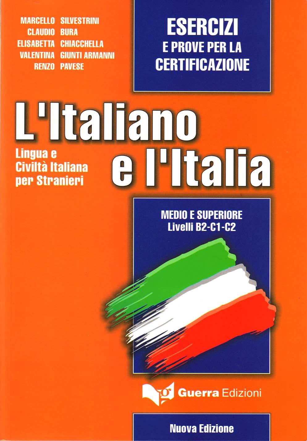L'Italiano e l'Italia<br>Esercizi e prove per la certificazione