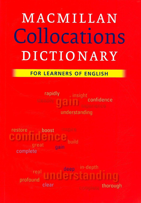 Macmillan Collocations Dictionary <br> Речник на английските словосъчетания