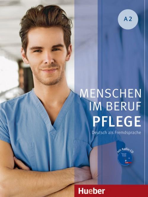 Menschen im Beruf - Pflege A2 Kursbuch mit Audio-CD