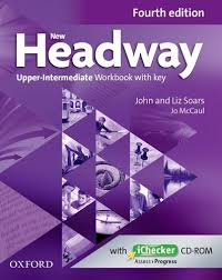 NEW HEADWAY: UPPER-INTERMEDIATE FOURTH EDITION: Workbook + iChecker with Key+ CD-ROM