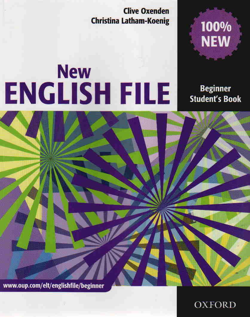 NEW ENGLISH FILE BEGINNER STUDENT\'S BOOK <br>УЧЕБНИК ПО АНГЛИЙСКИ ЕЗИК