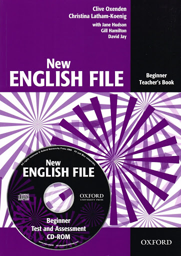 NEW ENGLISH FILE BEGINNER TEACHER'S BOOK + TEST AND ASSESSMENT CD-ROM (A1)<br>УЧИТЕЛСКИ УЧЕБНИК АНГЛИЙСКИ ЕЗИК