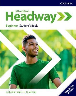Учебник по английски език Headway Beginner Student's Book with Online Practic Fifth Editione