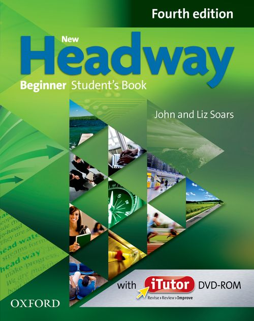 NEW HEADWAY: BEGINNER FOURTH EDITION: Student\'s Book and iTutor Pack<br>УЧЕБНИК ПО АНГЛИЙСКИ ЕЗИК