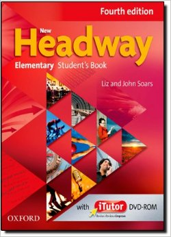 NEW HEADWAY: ELEMENTARY FOURTH EDITION: Student's Book and iTutor Pack<br>УЧЕБНИК ПО АНГЛИЙСКИ ЕЗИК