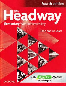 NEW HEADWAY: ELEMENTARY FOURTH EDITION: Workbook with iChecker with Key<br>УЧЕБНА ТЕТРАДКА ПО АНГЛИЙСКИ ЕЗИК