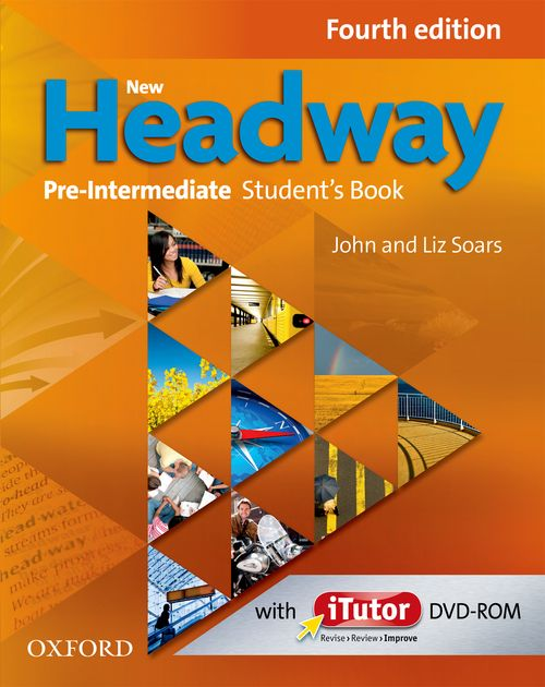 NEW HEADWAY: PRE-INTERMEDIATE FOURTH EDITION: Student's Book and iTutor Pack<br>УЧЕБНИК ПО АНГЛИЙСКИ ЕЗИК